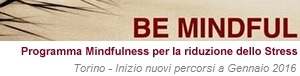 Be Mindful - Programma Mindfulness Torino 2016